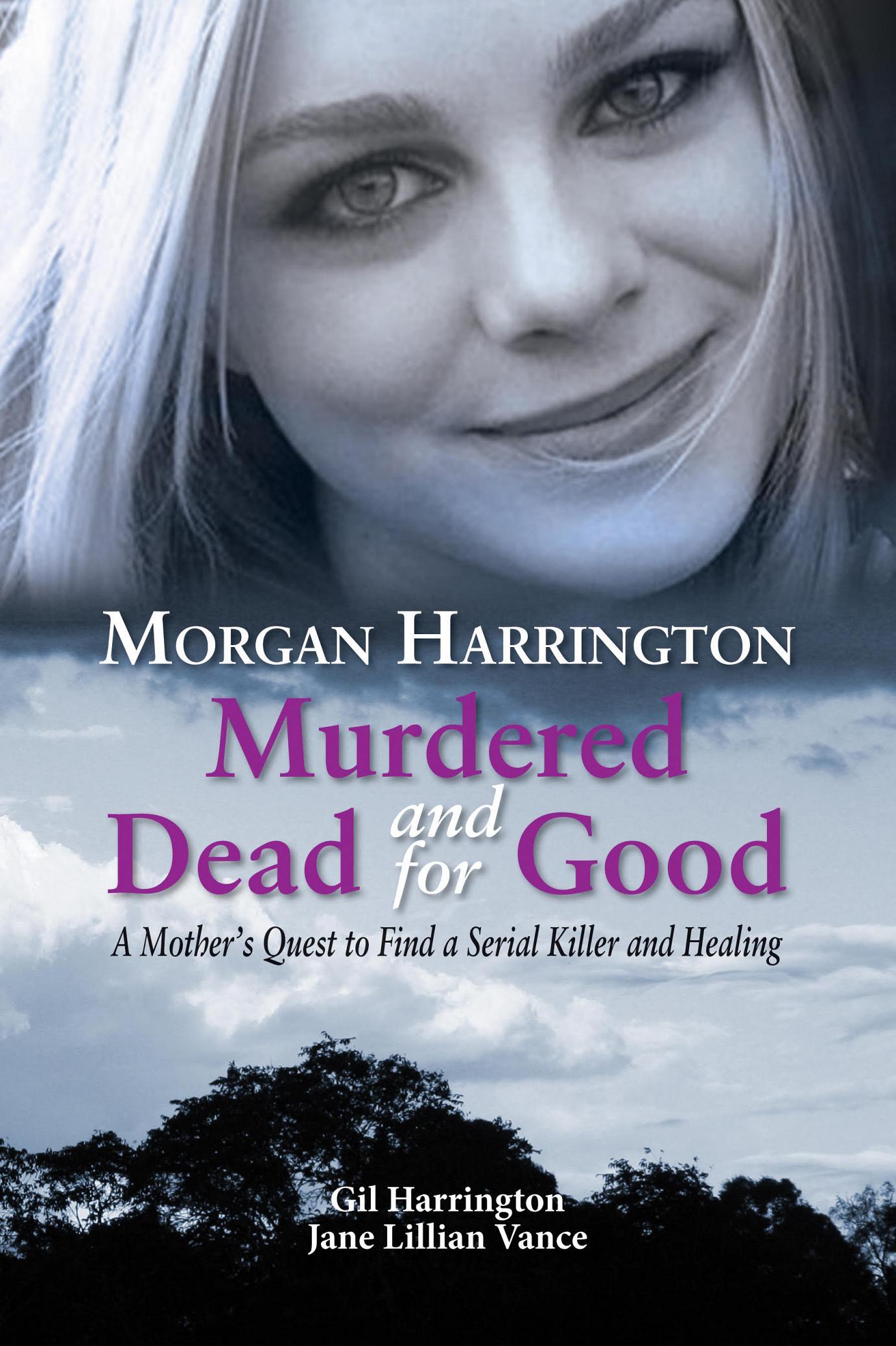 Help Save The Next Girl Morgan Harrington Murdered And